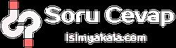 isimyakala.com Soru Cevap